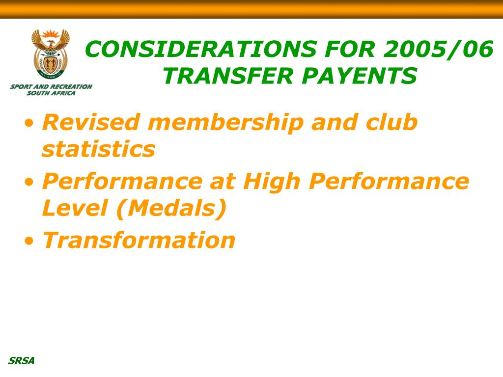CONSIDERATIONS FOR 2005/06