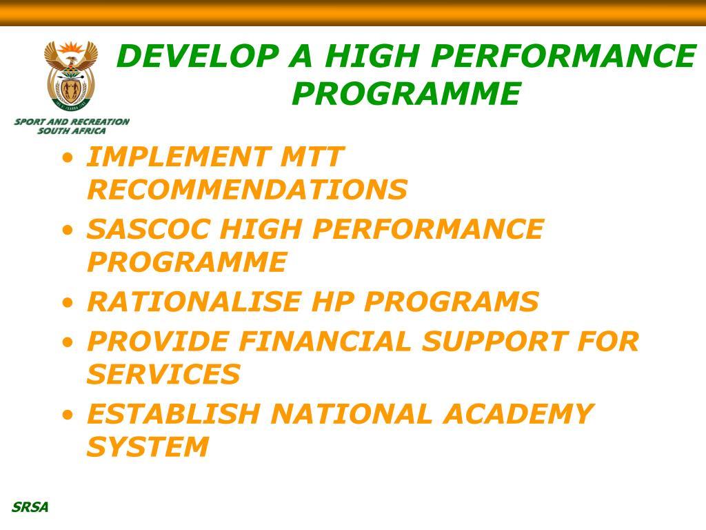 DEVELOP A HIGH PERFORMANCE PROGRAMME
