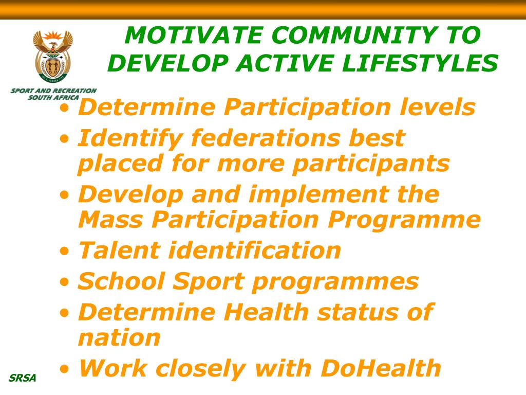 MOTIVATE COMMUNITY TO DEVELOP ACTIVE LIFESTYLES