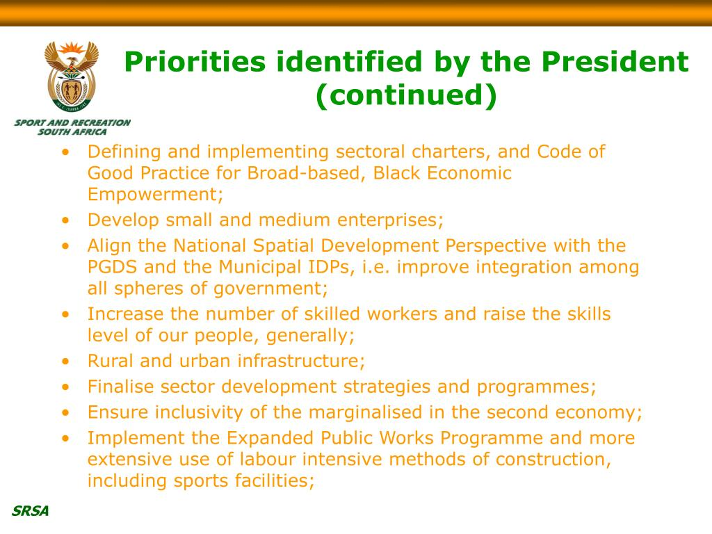 Priorities identified by the President