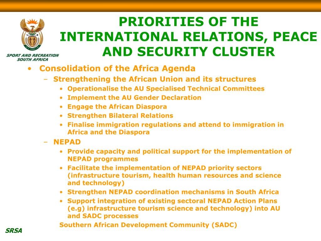 PRIORITIES OF THE INTERNATIONAL RELATIONS, PEACE AND SECURITY CLUSTER