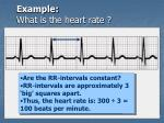 example what is the heart rate