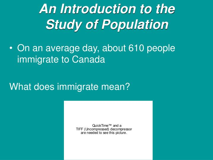 An introduction to the study of population