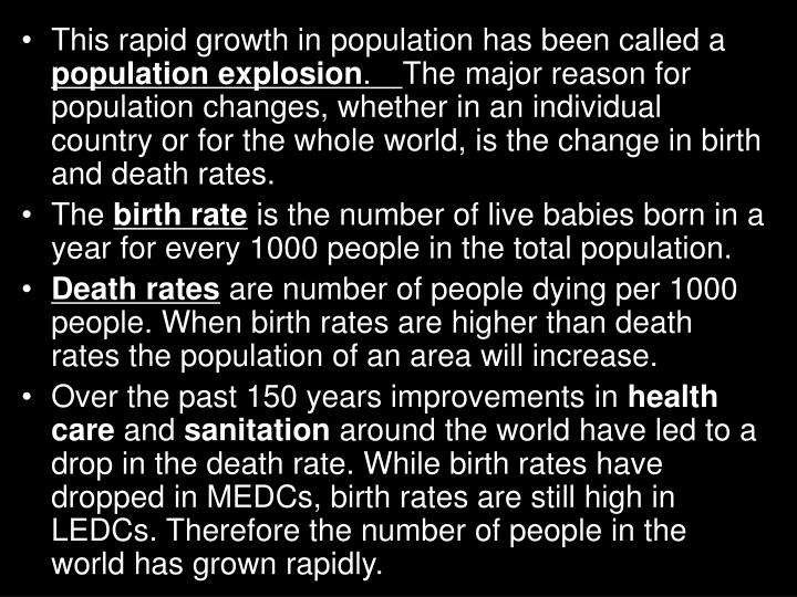 This rapid growth in population has been called a