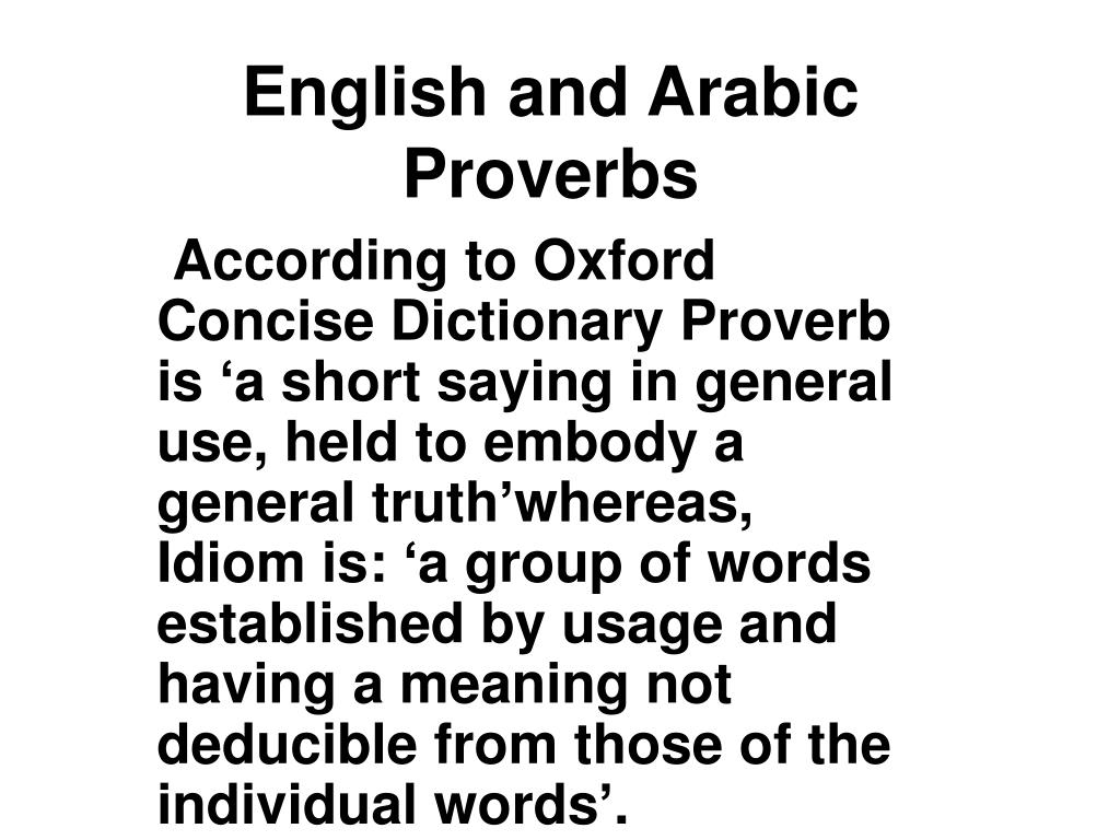 PPT - English and Arabic Proverbs PowerPoint Presentation
