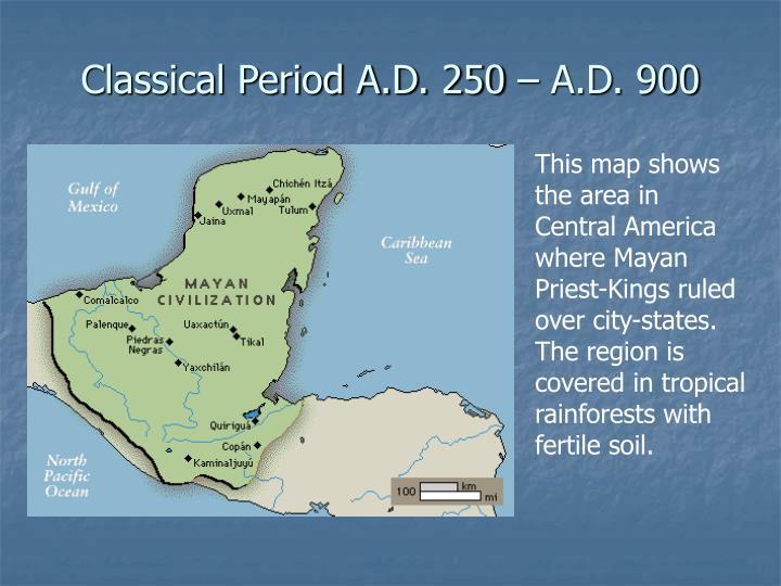 Classical period a d 250 a d 900