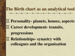 the birth chart as an analytical tool