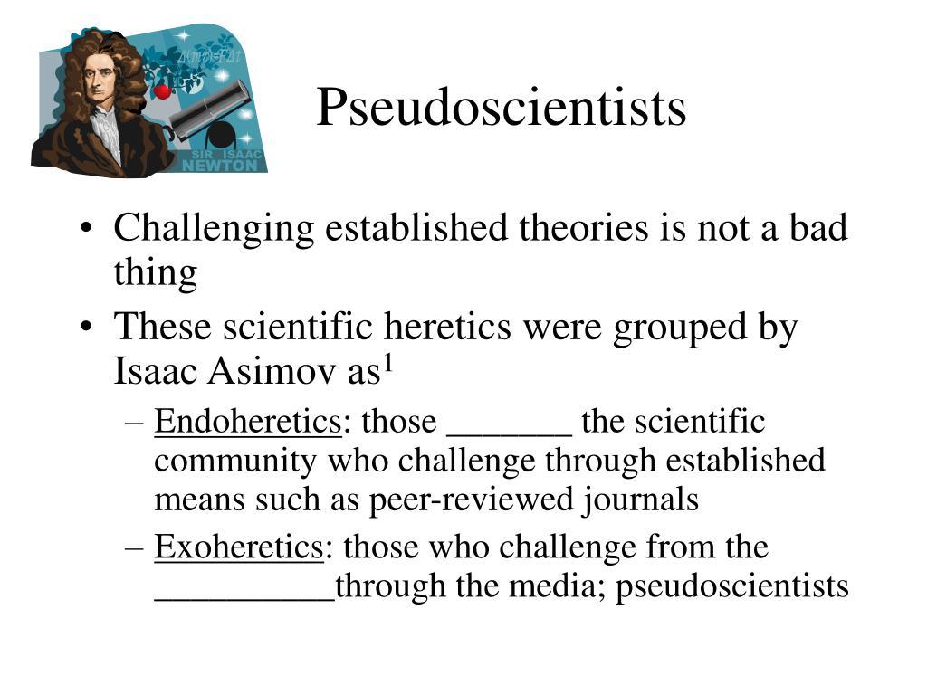 Pseudoscientists