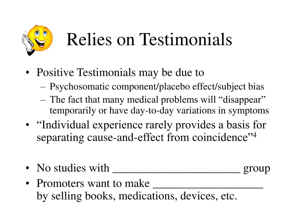 Relies on Testimonials