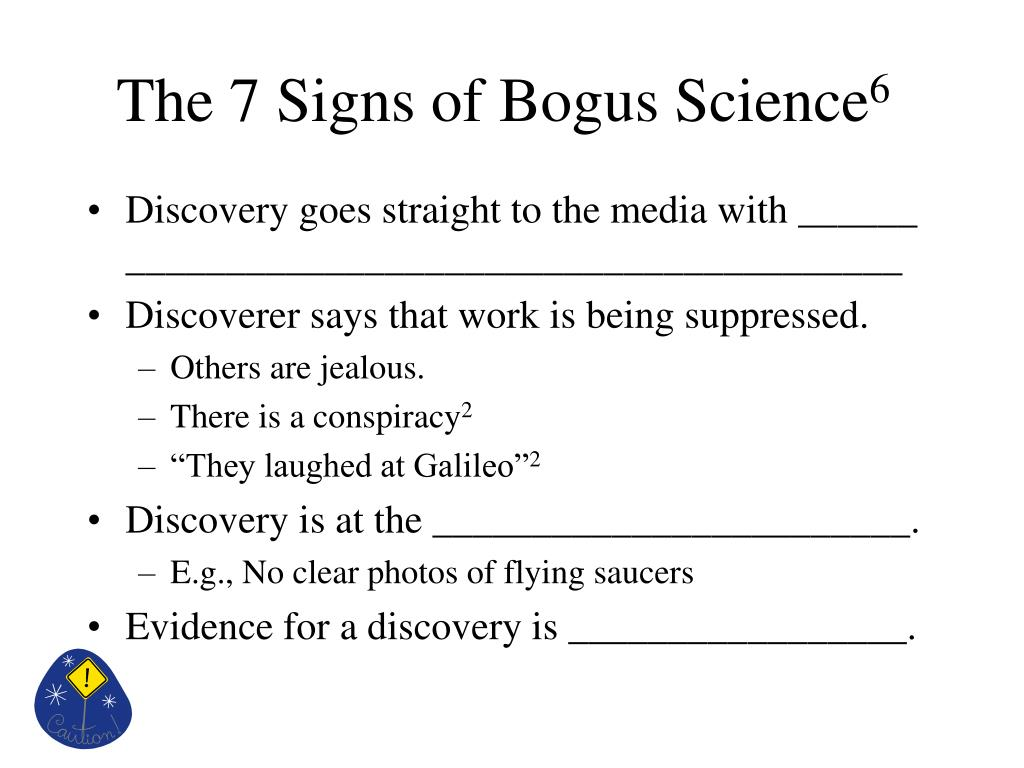 The 7 Signs of Bogus Science