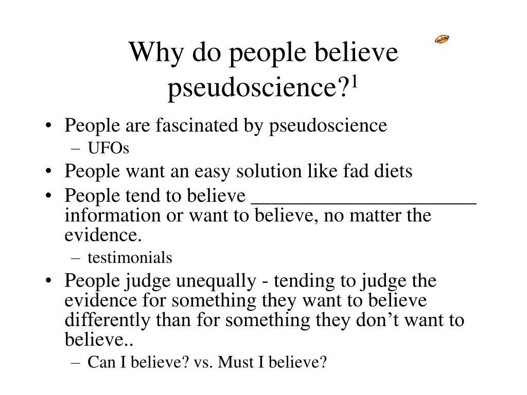 Why do people believe pseudoscience?