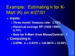 example estimating k for k mart k on 4 27 01