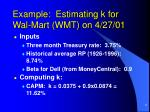 example estimating k for wal mart wmt on 4 27 01