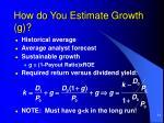 how do you estimate growth g