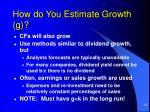 how do you estimate growth g1