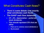 what constitutes cash flows