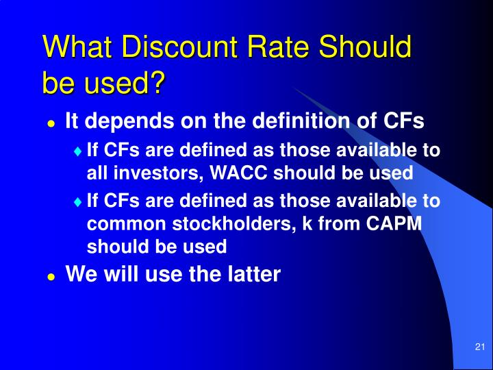 What Discount Rate Should be used?