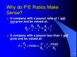 why do p e ratios make sense