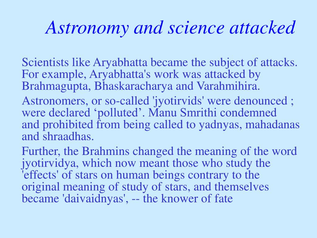 Astronomy and science attacked