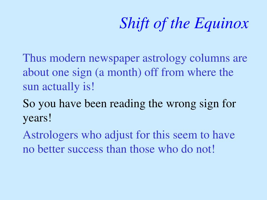 Shift of the Equinox