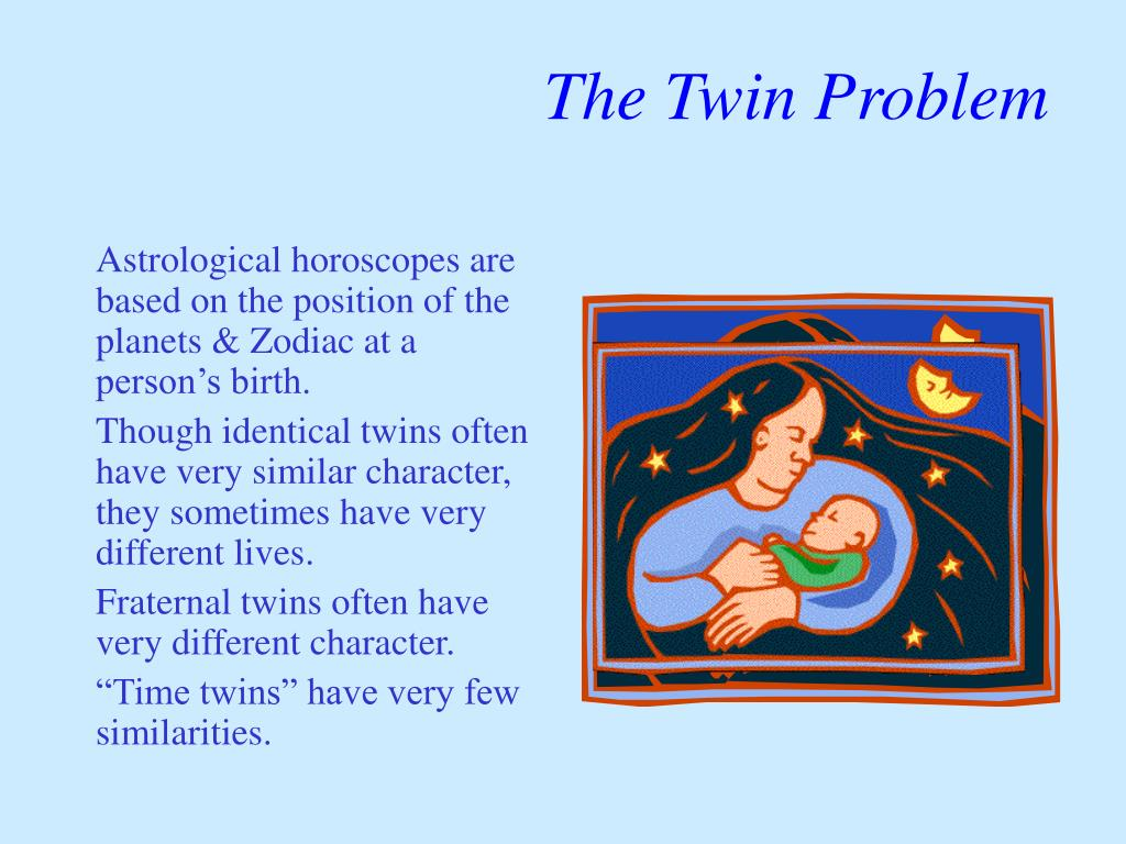 The Twin Problem