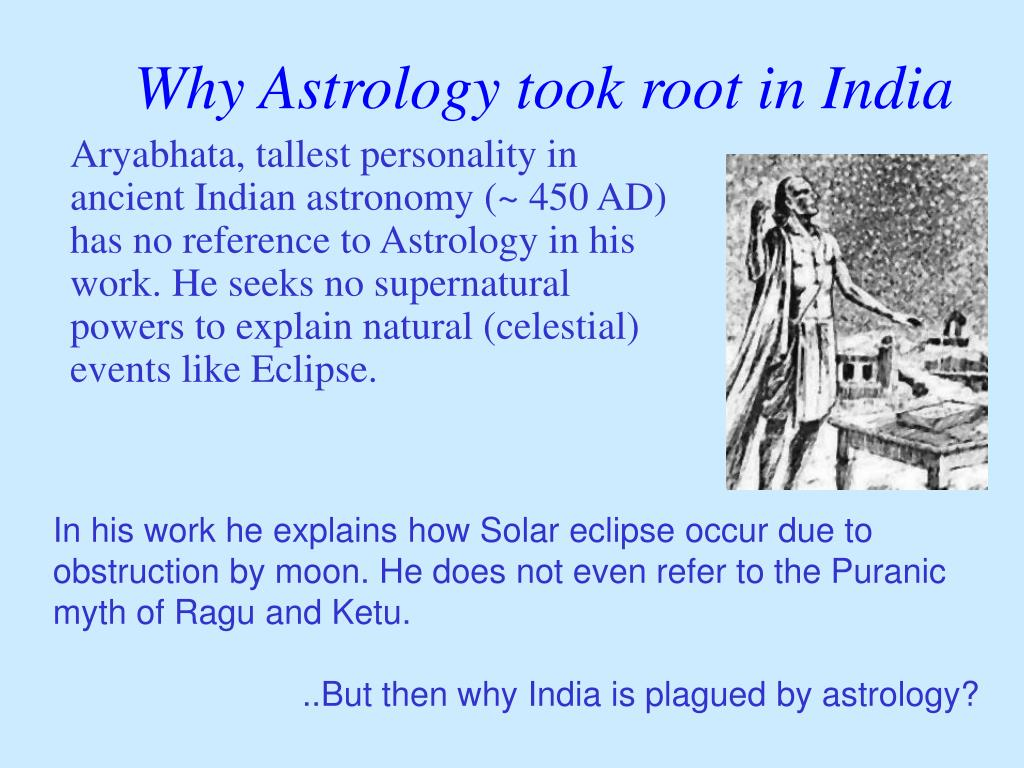 Why Astrology took root in India