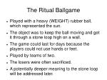 the ritual ballgame