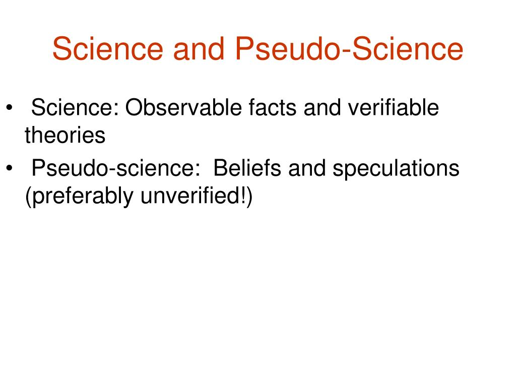 Science and Pseudo-Science