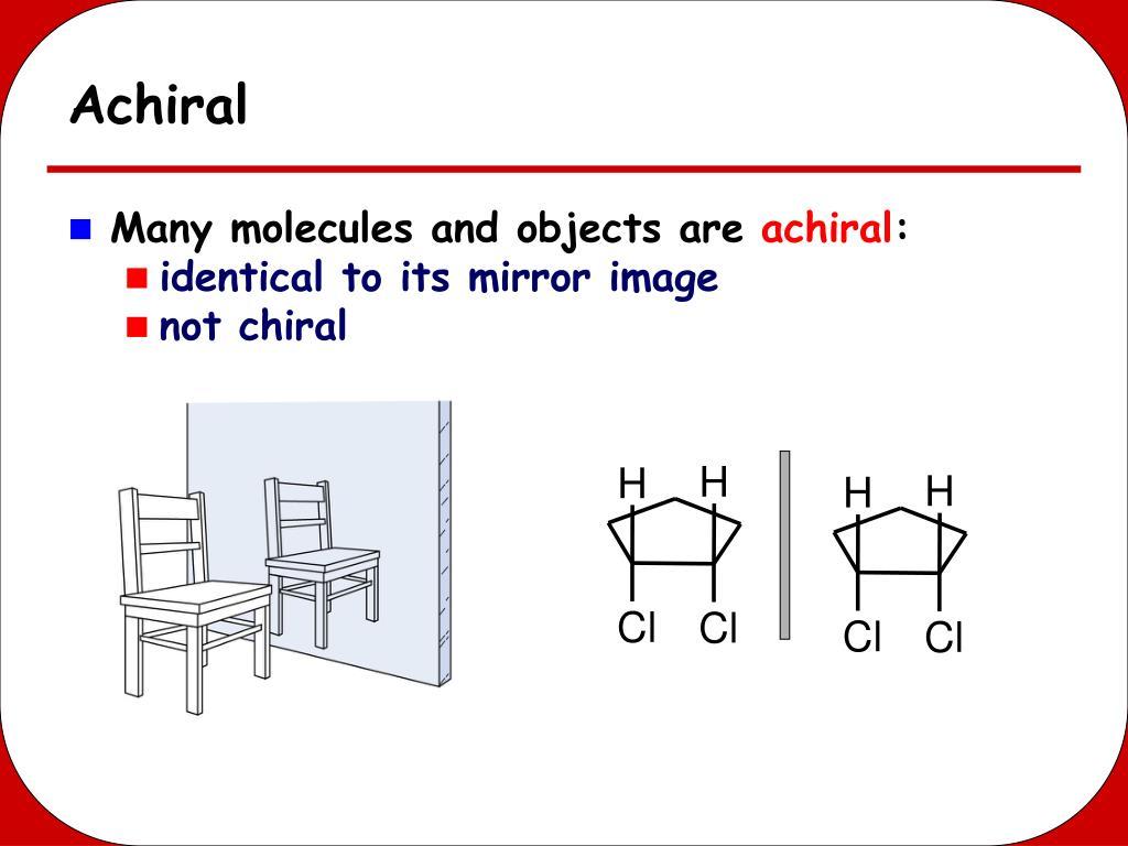 Achiral