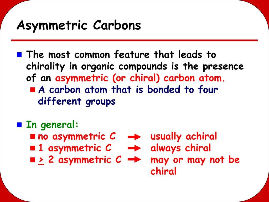 Asymmetric Carbons