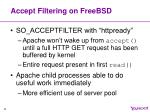 accept filtering on freebsd