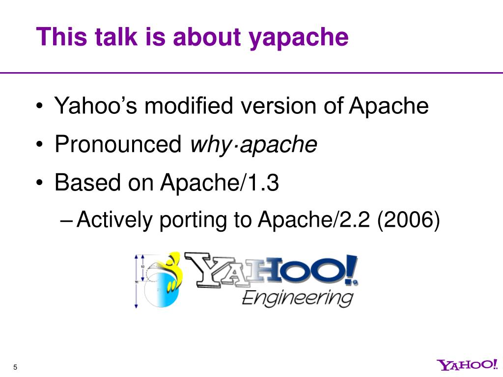 This talk is about yapache