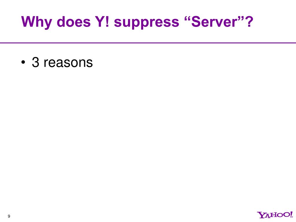 "Why does Y! suppress ""Server""?"