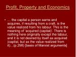 profit property and economics
