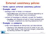external consistency policies