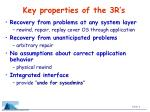 key properties of the 3r s