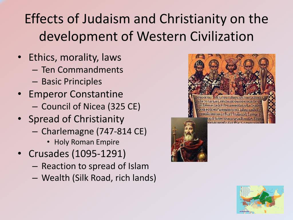 Effects of Judaism and Christianity on the development of Western Civilization