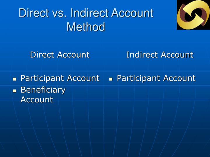 Direct vs indirect account method