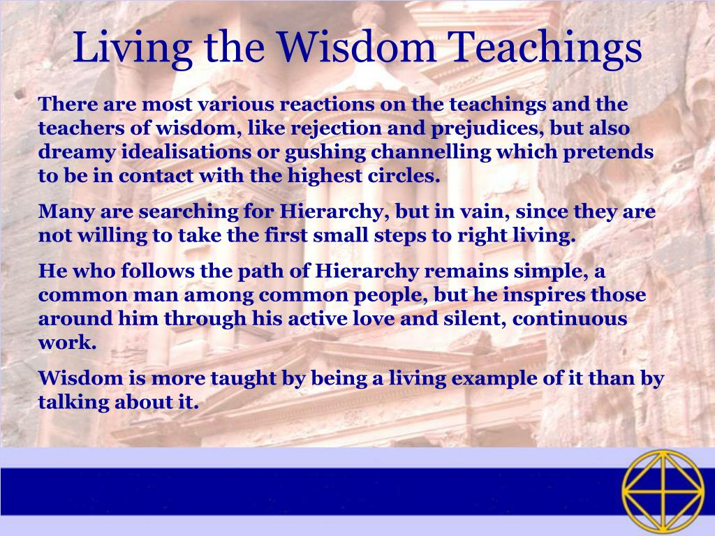 Living the Wisdom Teachings