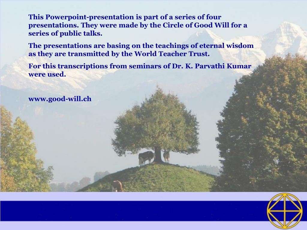 This Powerpoint-presentation is part of a series of four presentations. They were made by the Circle of Good Will for a series of public talks.