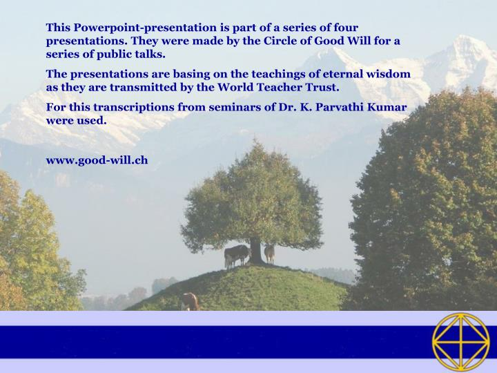 This Powerpoint-presentation is part of a series of four presentations. They were made by the Circle...