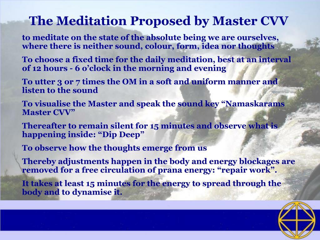The Meditation Proposed by Master CVV