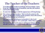 the teacher of the teachers