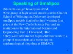 speaking of smallpox