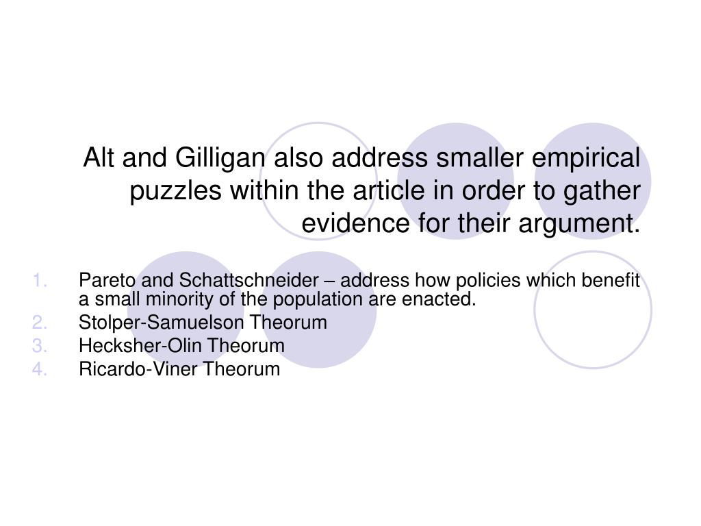 Alt and Gilligan also address smaller empirical puzzles within the article in order to gather evidence for their argument.