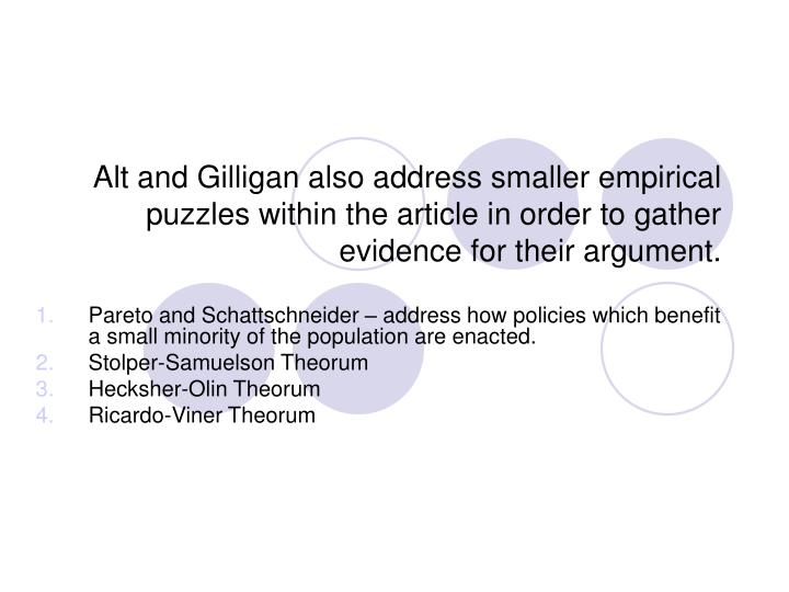 Alt and Gilligan also address smaller empirical puzzles within the article in order to gather eviden...