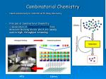 combinatorial chemistry8