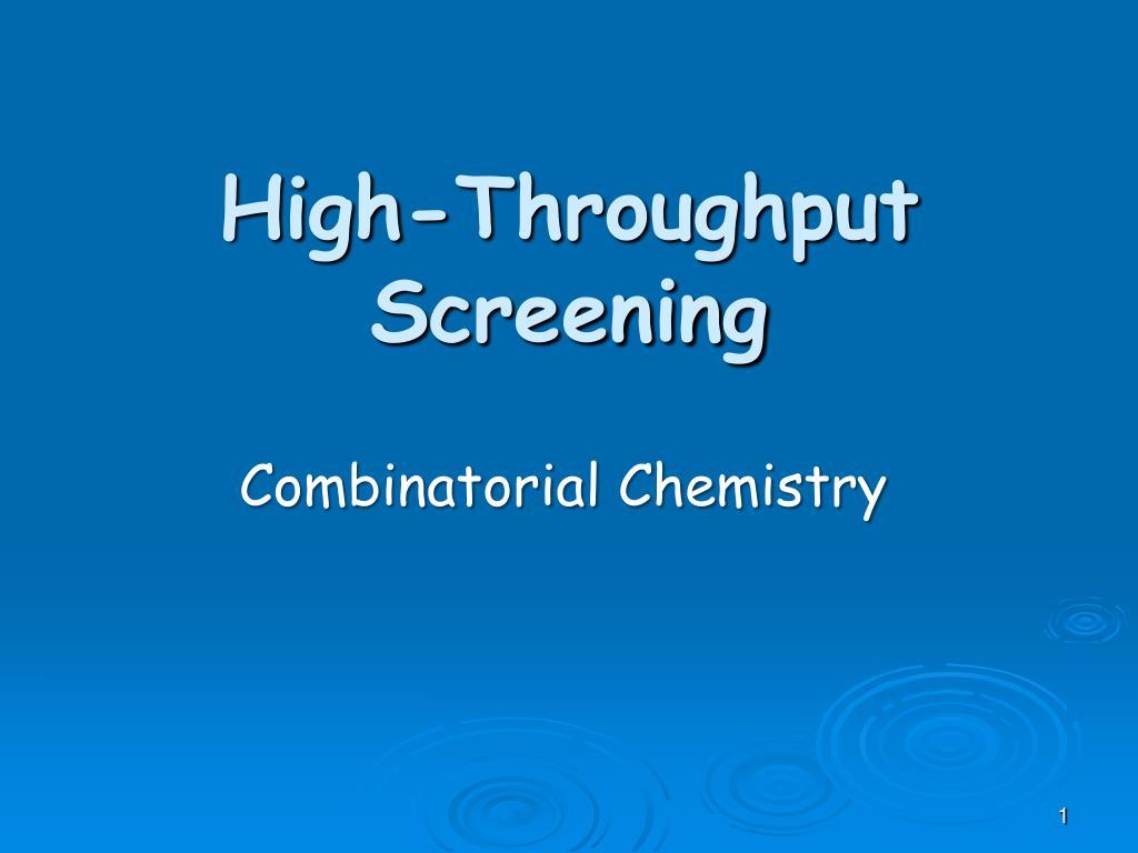 high throughput screening l.