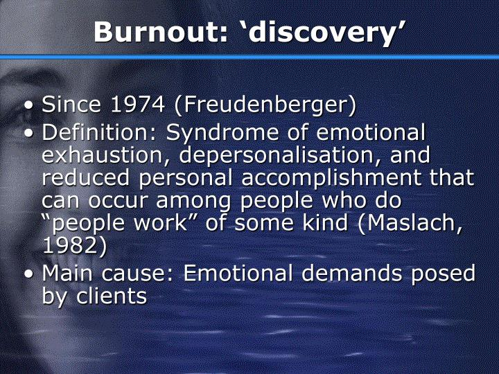 Burnout discovery