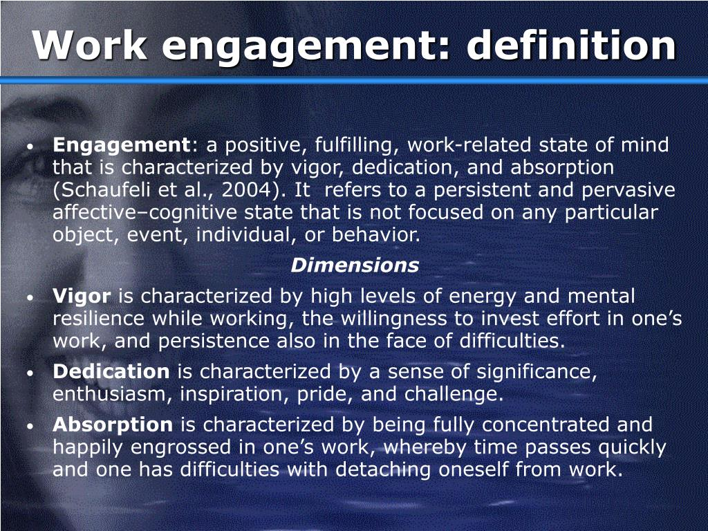 Work engagement: definition